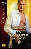 img - for An Improper Affair (Silhouette Desire) book / textbook / text book