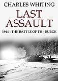 Last Assault: 1944 - The Battle of the Bulge
