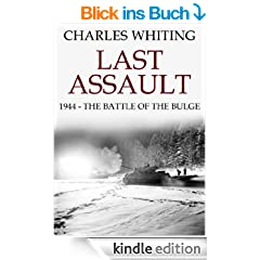 Last Assault: 1944 - The Battle of the Bulge (English Edition)
