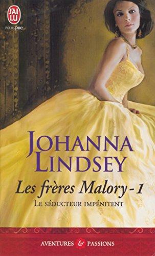 Johanna Lindsey - Le séducteur impénitent (J'ai lu Aventures & Passions)