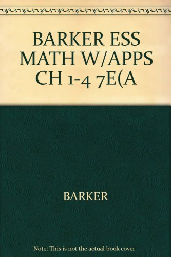 Essential Mathematics With Applications, SELECTED CHAPTERS, 7th Edition