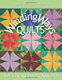img - for Winding Ways Quilts: A Practically Pinless Approach book / textbook / text book