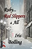 Ruby...Red Slippers & All (The Gems & Gents Series Book 5)