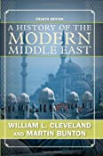 Amazon.com: A History of the Modern Middle East (9780813343747): William L Cleveland, Martin Bunton: Books