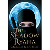The Shadow Ryana ~ C. R. Daems