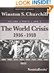The World Crisis, Vol. 3 Part 1 and P...