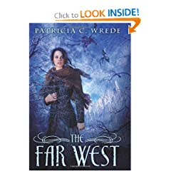 The Far West (Frontier Magic) by Patricia C. Wrede
