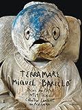 echange, troc Miquel Barcelo, Jean Clottes, Eric Mezil - Miquel Barcelo: Terra Mare