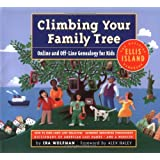 Climbing Your Family Tree : Online and off-Line Genealogy for Kids