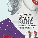 Stalins Kühe | Sofi Oksanen