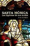 Santa M�nica: Las l�grimas de una mad...