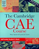 img - for The Cambridge CAE Course Self-Study Student's Book (Cambridge Books for Cambridge Exams) book / textbook / text book