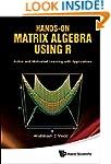 Hands-On Matrix Algebra Using R: Acti...