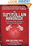 The Supervillain Handbook: The Ultima...