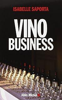 Vino business : la face cachée du royaume enchanté