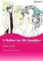 [50p Free Preview] A Mother For His Daughter (harlequin Comics)