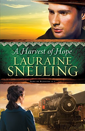 Lauraine Snelling - A Harvest of Hope ( Book #2)