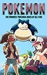 Pokemon: The Funniest Pokemon Jokes O...