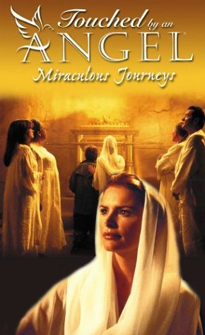 Touched by an Angel - Miraculous Journeys [VHS]