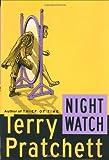 Night Watch: A Novel of Discworld (0060013117) by Pratchett, Terry