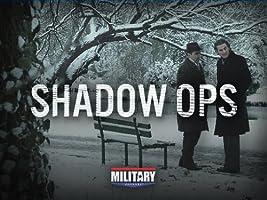 Shadow OPS Season 1 [HD]