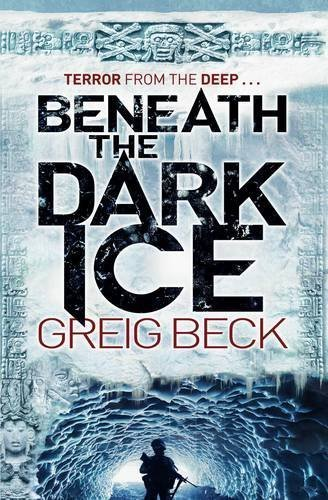 """Beneath the Dark Ice (Alex Hunter) [Paperback]"" av Greig Beck"