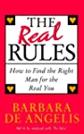 The Real Rules: How to Find the Right...