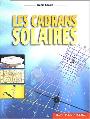 Les cadrans solaires (French Edition)