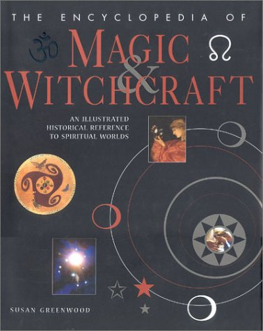 The Encyclopedia of Magic & Witchcraft