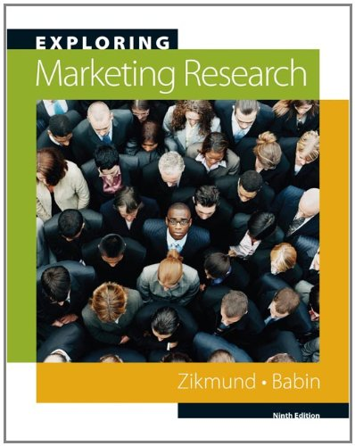 Exploring Marketing Research (with Qualtrics Printed...