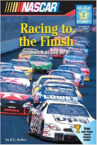 NASCAR Racing to the Finish (All-Star Readers: Level 2) written by K.C. Kelley