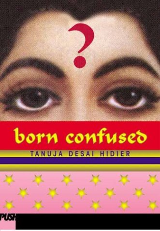 Born Confused by Tanju Desai Hidier