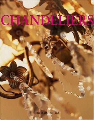 Chandeliers, ELIZABETH HILLIARD