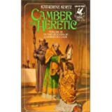 Camber the Heretic (The Legends of  Camber of Culdi, Vol. 3) ~ Katherine Kurtz