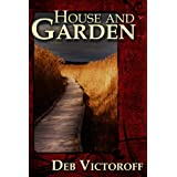 House and Garden ~ Deb Victoroff