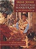 Irene Jennie and the Christmas Masquerade: The Johnkankus