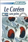 echange, troc Assimil - Collection Sans Peine - Le Coréen sans peine (1 livre + coffret de 4 cassettes)