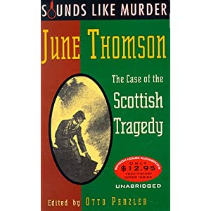 The Case of the Scottish Tragedy - June Thomson
