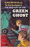 alfred hitchcock and the three investigators: the Mystery of the Green Ghost (0001600028) by Arthur, Robert