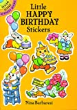 Little Happy Birthday Stickers (Dover Little Activity Books) (0486263916) by Barbaresi, Nina