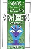 echange, troc Jean-Paul Ronecker - B.A.-BA des extra-terrestres: volume 2