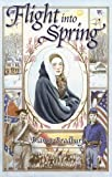 img - for Flight into Spring (Living History Library) book / textbook / text book