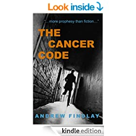 "THE CANCER CODE: ""...more prophesy than fiction..."""