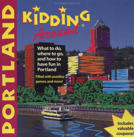 Kidding Around Portland