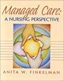 img - for Managed Care: A Nursing Perspective book / textbook / text book