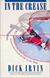 img - for In the Crease: Goaltenders Look at Life in the NHL book / textbook / text book