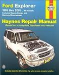 Ford Explorer: 1991 Thru 2001: 1991 t...