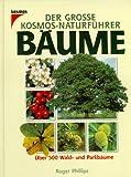 Der gro�e Kosmos-Naturf�hrer B�ume