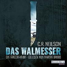 Das Walmesser: Ein Färöer-Krimi Hörbuch von C. R. Neilson Gesprochen von: Martin Bross