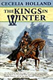 The Kings in Winter (031286888X) by Holland, Cecelia
